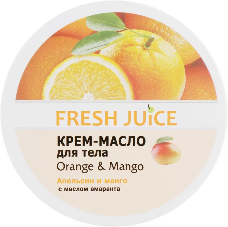 """Крем-масло для тела с маслом амаранта """"Апельсин и манго"""" - Fresh Juice Orange & Mango"""