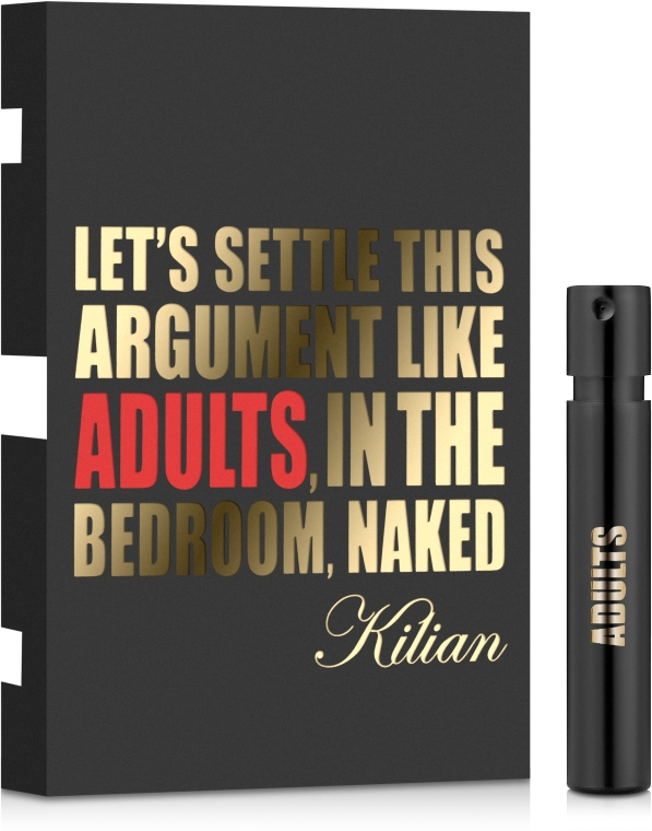 Kilian Let's Settle This Argument Like Adults, In The Bedroom, Naked - Парфюмированная вода (пробник)