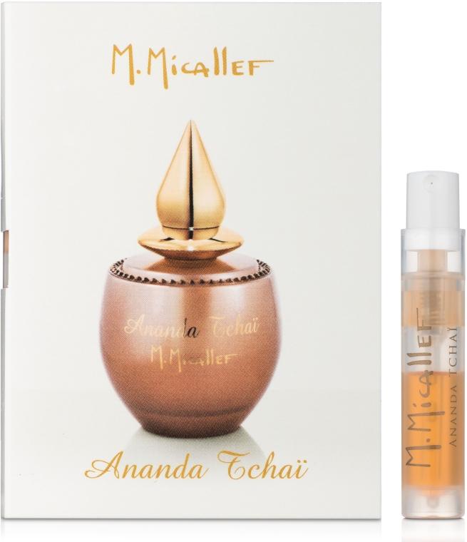 M. Micallef Ananda Tchai - Парфюмированная вода (пробник)