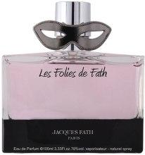 Духи, Парфюмерия, косметика Jacques Fath Les Folies de Fath - Парфюмированная вода