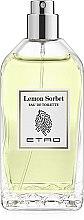Духи, Парфюмерия, косметика Etro Lemon Sorbet Eau De Toilette - Туалетная вода (тестер без крышечки)