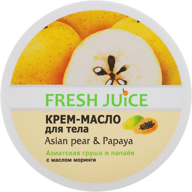 """Крем-масло для тела """"Азиатская груша и папайя"""" - Fresh Juice Asian pear & Papaya"""