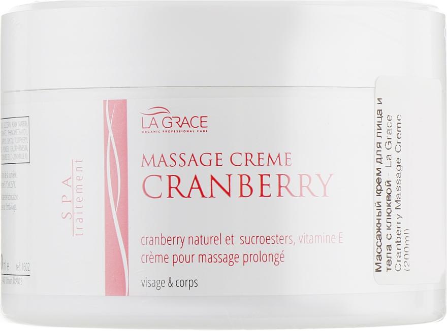 Массажный крем для лица и тела с клюквой - La Grace Cranberry Massage Creme