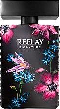 Духи, Парфюмерия, косметика Replay Signature For Woman Replay - Парфюмированная вода