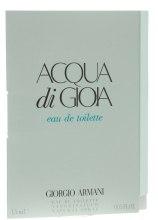 Духи, Парфюмерия, косметика Giorgio Armani Acqua di Gioia - Туалетная вода (пробник)
