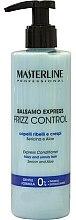 Духи, Парфюмерия, косметика Кондиционер для волос - Masterline Professional Frizz Control Conditioner
