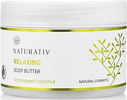 Духи, Парфюмерия, косметика Масло для тела с разглаживающим эффектом - Naturativ Relaxing Body Butter Lemongrass