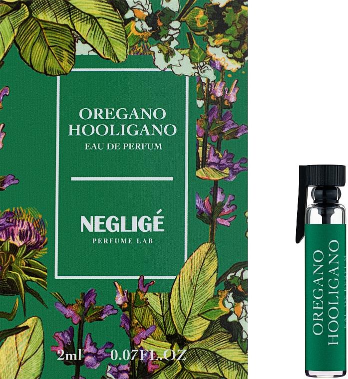 Neglige Oregano Hooligano - Парфюмированная вода (пробник)