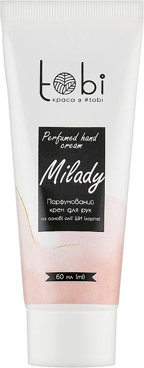 Парфюмированный крем для рук - Tobi Milady Perfumed Hand Cream