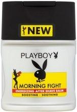 Духи, Парфюмерия, косметика Бальзам после бритья - Playboy Morning Fight After Shave Balm