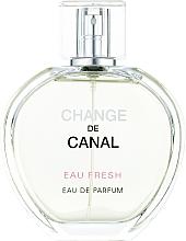 Духи, Парфюмерия, косметика Fragrance World Change de Canal Eau Fresh - Парфюмированная вода