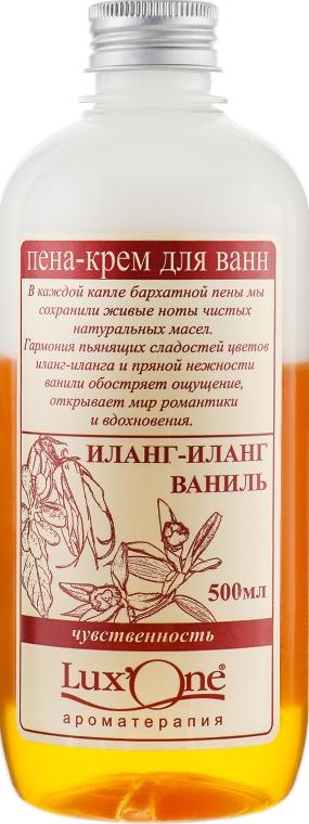 """Пена-крем для ванн """"Чувственность"""", иланг-иланг-ваниль - Ароматика Lux'One"""