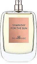 Духи, Парфюмерия, косметика Dear Rose Sympathy For The Sun - Парфюмированная вода (тестер без крышечки)