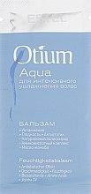 Духи, Парфюмерия, косметика Бальзам для интенсивного увлажнения волос - Estel Professional Otium Aqua (пробник)