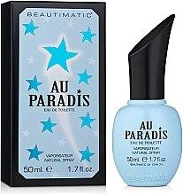 Духи, Парфюмерия, косметика Beautimatic Au Paradis - Туалетная вода