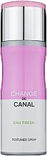 Духи, Парфюмерия, косметика Fragrance World Change de Canal Eau Fresh - Дезодорант-спрей