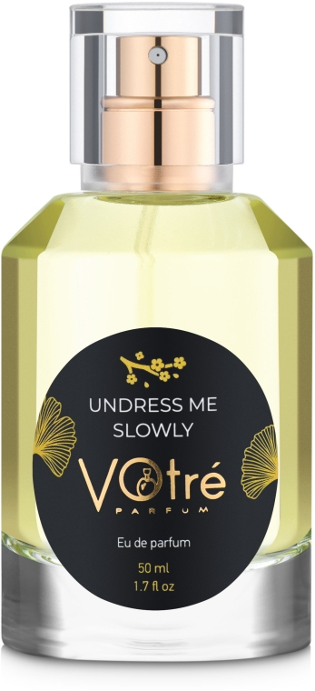 Votre Parfum Undress Me Slowly - Парфюмированная вода