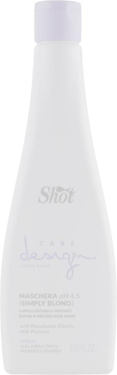 Маска для осветленных и мелированных волос - Shot Care Design Blond And Maches Hair Mask