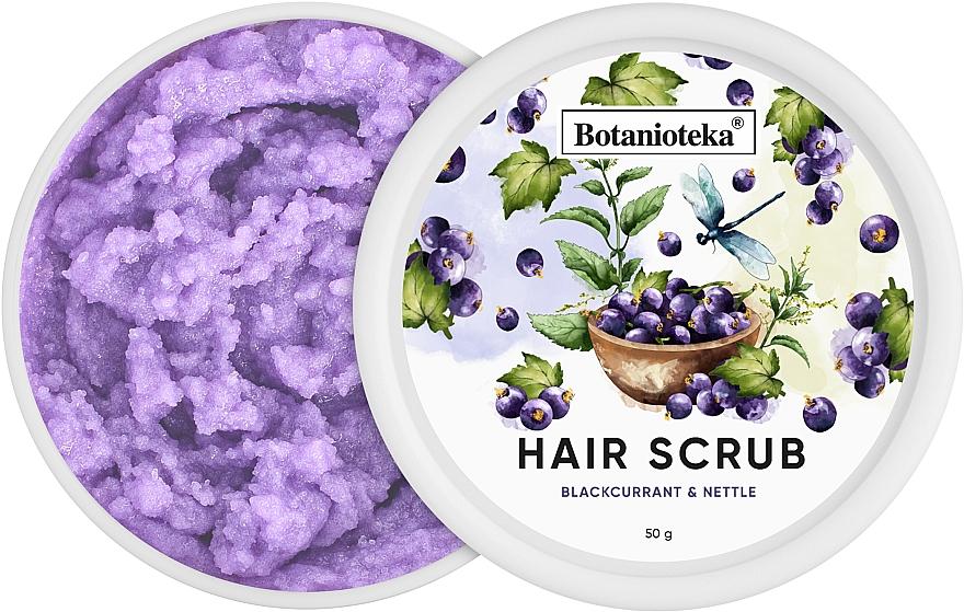 """Скраб для очищения кожи головы """"Черная смородина и крапива"""" - Botanioteka Hair Scrub Blackcurrant & Nettle"""