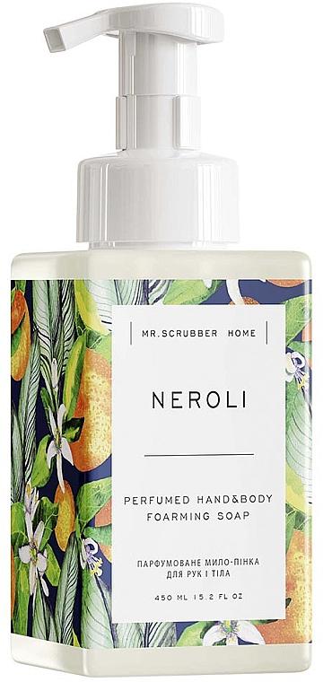 Парфюмированное мыло-пенка для рук и тела - Mr.Scrubber Home Neroli