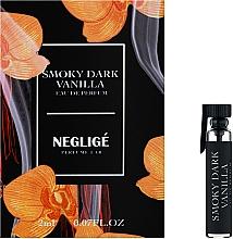 Духи, Парфюмерия, косметика Neglige Smoky Dark Vanilla - Парфюмированная вода (пробник)
