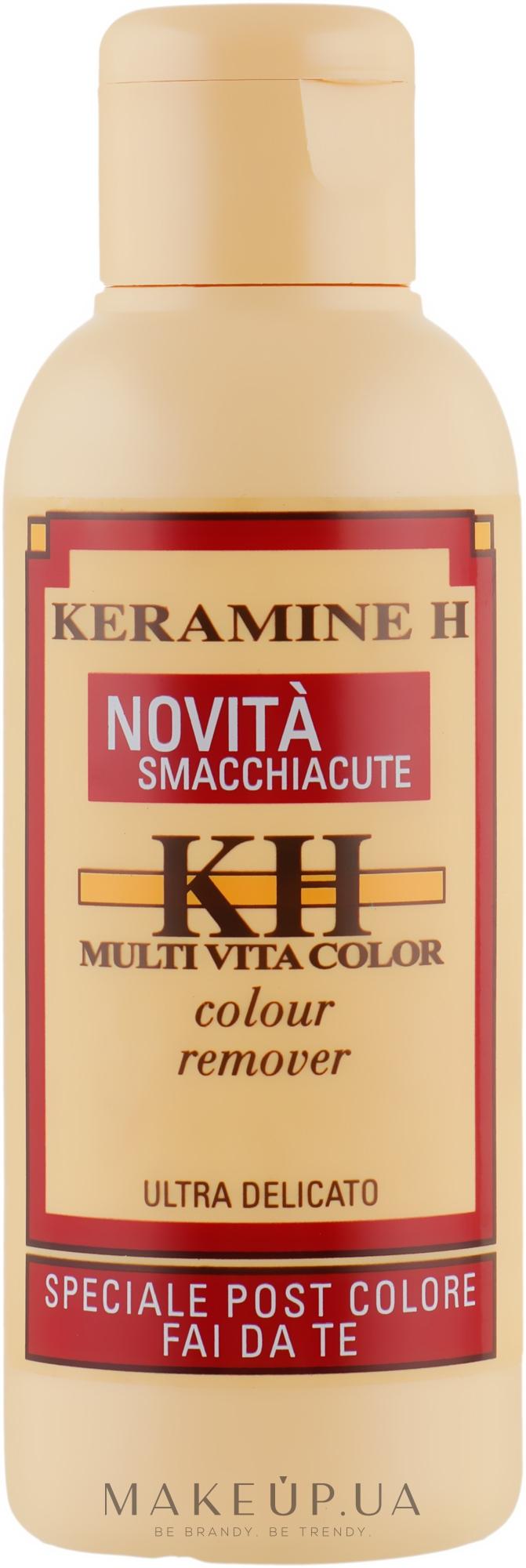 Засіб для очищення шкіри після фарбування - Keramine H Colour Remover — фото 100ml