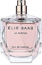 Духи, Парфюмерия, косметика Elie Saab Le Parfum - Парфюмированная вода (тестер без крышечки)
