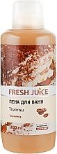 Парфумерія, косметика Піна для ванни - Fresh Juice Tiramisu