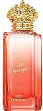 Духи, Парфюмерия, косметика Juicy Couture Rock The Rainbow Oh So Orange - Туалетная вода (тестер без крышечки)