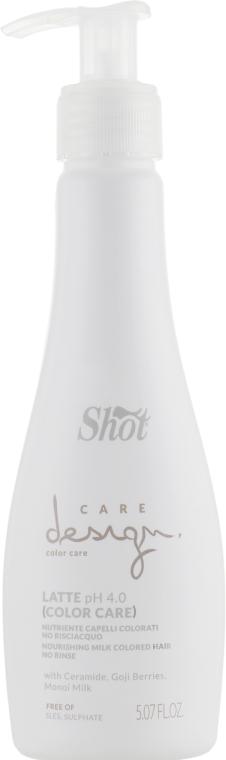Молочко питательное для окрашенных волос - Shot Care Design Color Care Nourishing Milk Colored Hair No Rinse