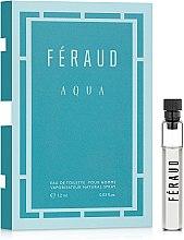 Духи, Парфюмерия, косметика Feraud Aqua - Туалетная вода (пробник)