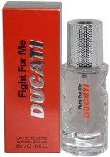 Духи, Парфюмерия, косметика Ducati Fight For Me - Туалетная вода