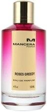 Mancera Roses Greedy - Парфюмированная вода (тестер с крышечкой) — фото N1