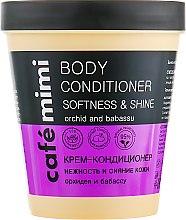 """Духи, Парфюмерия, косметика Крем-кондиционер для тела """"Нежность и сияние кожи"""" - Cafe Mimi Body Conditioner Softness & Shine"""