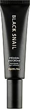Парфумерія, косметика Преміум-крем для очей з муцином чорного равлика - FarmStay Black Snail Premium Eye Cream