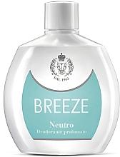 Духи, Парфюмерия, косметика Breeze Neutro - Парфюмированный дезодорант
