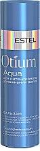 Духи, Парфюмерия, косметика Бальзам для интенсивного увлажнения волос - Estel Professional Otium Aqua