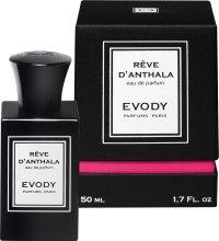 Духи, Парфюмерия, косметика Evody Parfums Reve d'Anthala - Парфюмированная вода
