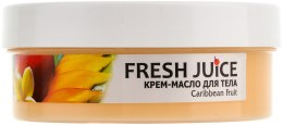 """Крем-масло для тела с маслом арганы """"Манго и цветок лимона"""" - Fresh Juice Caribbean Fruit — фото N2"""