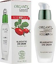 Духи, Парфюмерия, косметика Крем для кожи вокруг глаз - Organix Cosmetix Rose Hip Oil Rejuvenating Eye Cream