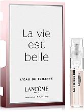 Духи, Парфюмерия, косметика Lancome La Vie Est Belle - Туалетная вода (пробник)
