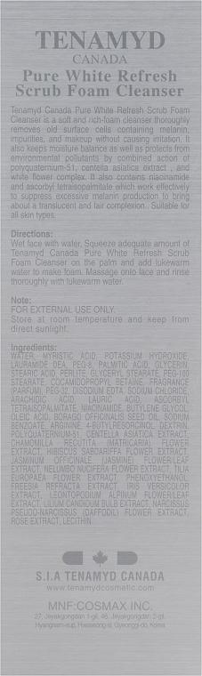 Отбеливающий массажный скраб для кожи с пигментацией - Tenamyd Canada Pure White Refresh Scrub Foam Cleanser — фото N3