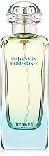 Парфумерія, косметика Hermes Un Jardin en Mediterranee - Туалетна вода