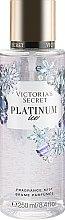 Духи, Парфюмерия, косметика Парфюмированный спрей для тела - Victoria's Secret Platinum Ice Fragrance Mist