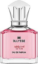 Духи, Парфюмерия, косметика Ellysse Addicted to You - Парфюмированная вода