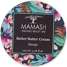 "Духи, Парфюмерия, косметика Баттер для тела ""Манго"" - Mamash Organic Better Butter Cream Mango"