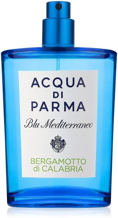Acqua di Parma Blu Mediterraneo Bergamotto di Calabria - Туалетная вода (тестер без крышечки)