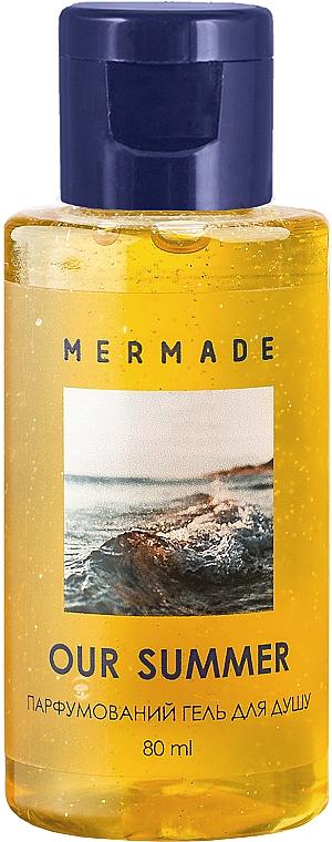 Mermade Our Summer - Парфюмированный гель для душа (мини)