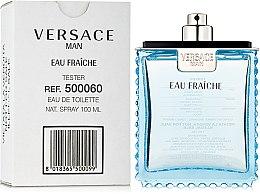 Versace Man Eau Fraiche - Туалетная вода (тестер без крышечки) — фото N1