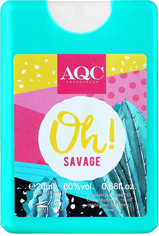 AQC Fragrances Oh Savages - Парфюмированная вода